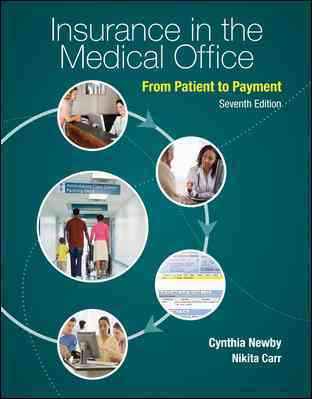 Insurance in the Medical Office By Newby, Cynthia/ Carr, Nikita