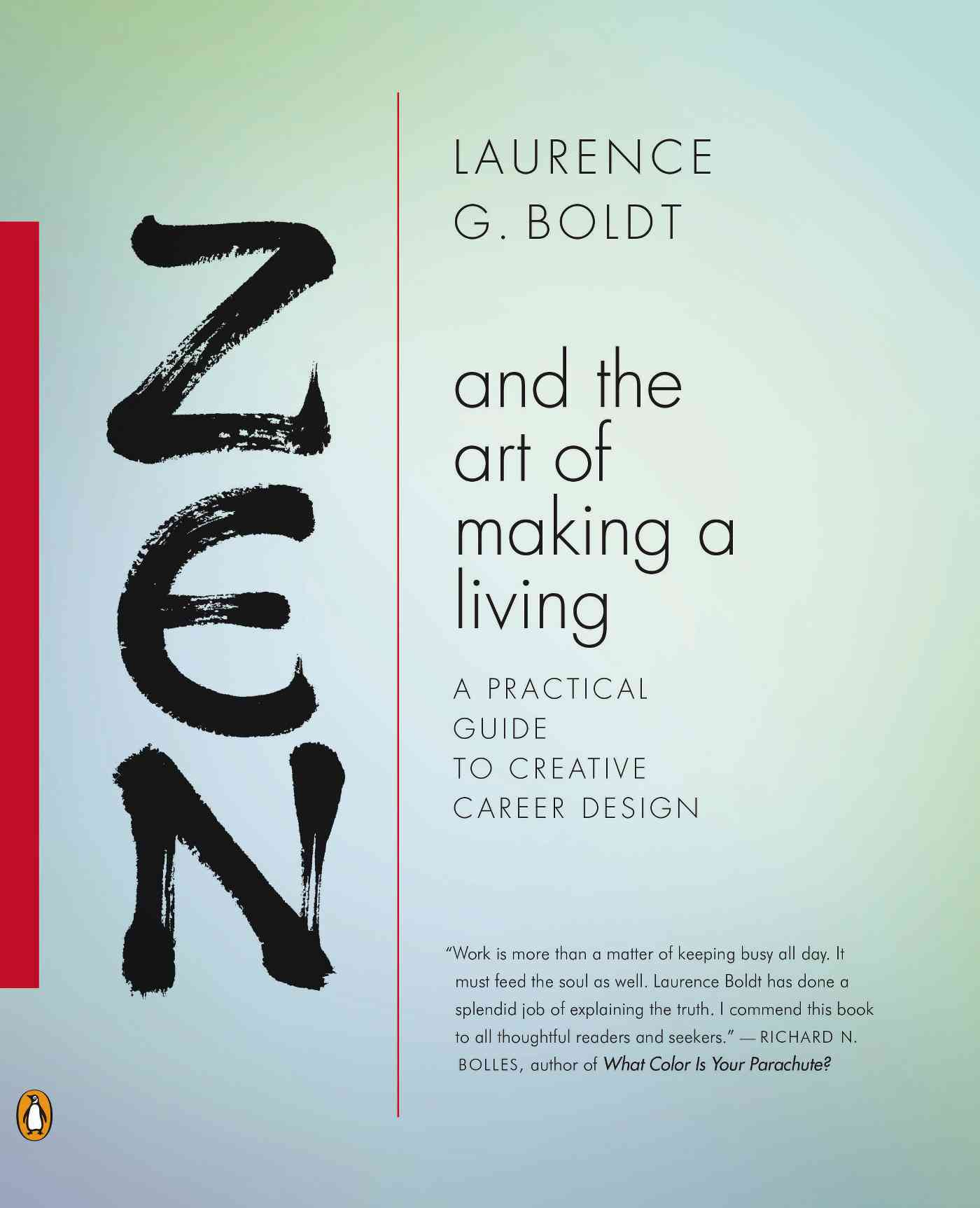 Zen and the Art of Making a Living By Boldt, Laurence G.
