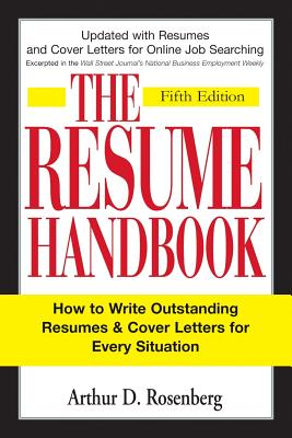 The Resume Handbook By Rosenberg, Arthur D.