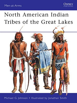 American Indians of the Great Lakes By Johnson, Michael/ Smith, Jonathan (ILT)
